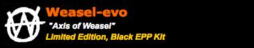 Black EPP Weasel-evo